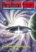 Perry Rhodan 2458: Der zweite Dantyren (eBook, ePUB)