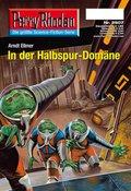 Perry Rhodan 2507: In der Halbspur-Domäne (eBook, ePUB)