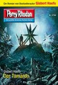 Perry Rhodan 2758: Der Tamaron (eBook, ePUB)