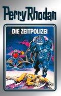 Perry Rhodan 36: Die Zeitpolizei (Silberband) (eBook, ePUB)