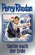Perry Rhodan 78: Suche nach der Erde (Silberband) (eBook, ePUB)