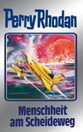 Perry Rhodan 80: Menschheit am Scheideweg (Silberband) (eBook, ePUB)