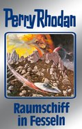 Perry Rhodan 82: Raumschiff in Fesseln (Silberband) (eBook, ePUB)