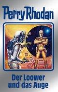 Perry Rhodan 113: Der Loower und das Auge (Silberband) (eBook, ePUB)