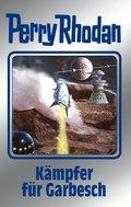 Perry Rhodan 115: Kämpfer für Garbesch (Silberband) (eBook, ePUB)