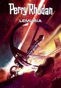 Perry Rhodan: Lemuria (Sammelband) (eBook, ePUB)