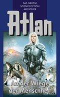 Atlan 1: An der Wiege der Menschheit (Blauband) (eBook, ePUB)