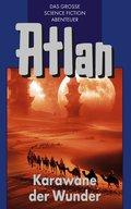 Atlan 3: Karawane der Wunder (Blauband) (eBook, ePUB)