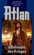 Atlan 11: Kontinente des Kriegers (Blauband) (eBook, ePUB)