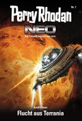 Perry Rhodan Neo 7: Flucht aus Terrania (eBook, ePUB)