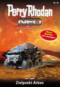 Perry Rhodan Neo 25: Zielpunkt Arkon (eBook, ePUB)