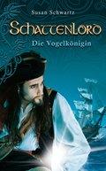 Schattenlord 8: Die Vogelkönigin (eBook, ePUB)