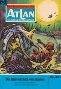 Atlan 42: Die Geisterstädte von Liogorak (eBook, ePUB)