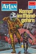 Atlan 62: Kampf im Mondgehirn (eBook, ePUB)