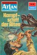 Atlan 68: Kampfschiff der Alten (eBook, ePUB)