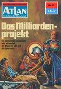 Atlan 73: Das Milliardenprojekt (eBook, ePUB)