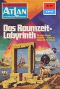 Atlan 97: Das Raumzeit-Labyrinth (eBook, ePUB)