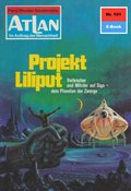Atlan 101: Projekt Liliput (eBook, ePUB)
