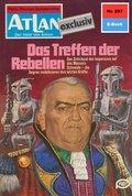 Atlan 297: Das Treffen der Rebellen (eBook, ePUB)