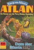 Atlan 337: Chaos über Atlantis (eBook, ePUB)