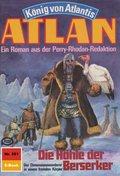 Atlan 351: Die Höhle der Berserker (eBook, ePUB)