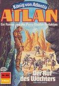 Atlan 363: Der Ruf des Wächters (eBook, ePUB)