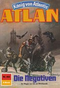 Atlan 462: Die Negativen (eBook, ePUB)