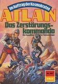 Atlan 687: Das Zerstörungskommando (eBook, ePUB)