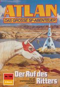 Atlan 758: Der Ruf des Ritters (eBook, ePUB)