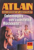 Atlan 803: Colemayns verzweifelte Rückkehr (eBook, ePUB)