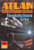 Atlan 823: Terakdschans Erbe (eBook, ePUB)