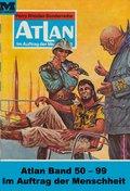 Atlan-Paket 2: Im Auftrag der Menschheit (eBook, ePUB)