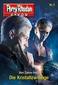 Arkon 3: Die Kristallzwillinge (eBook, ePUB)