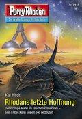 Perry Rhodan 2947: Rhodans letzte Hoffnung (eBook, ePUB)