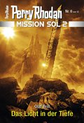 Mission SOL 2020 / 6: Das Licht in der Tiefe (eBook, ePUB)