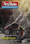 Perry Rhodan 3066: Drangwäsche (eBook, ePUB)