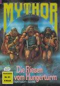 Mythor 61: Die Riesen vom Hungerturm (eBook, ePUB)