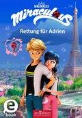 Miraculous - Rettung für Adrien (eBook, ePUB)