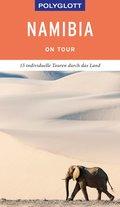 POLYGLOTT on tour Reiseführer Namibia (eBook, ePUB)