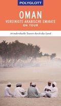POLYGLOTT on tour Reiseführer Oman & Vereinigte Arabische Emirate (eBook, ePUB)