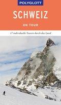 POLYGLOTT on tour Reiseführer Schweiz (eBook, ePUB)
