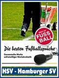 HSV - Hamburger SV - Die besten & lustigsten Fussballersprüche und Zitate (eBook, ePUB)