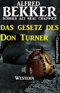 Das Gesetz des Don Turner (eBook, ePUB)