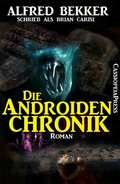 Die Androiden-Chronik (eBook, ePUB)