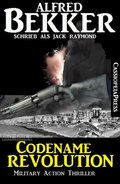 Codename Revolution: Military Action Thriller (eBook, ePUB)