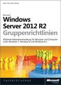 Windows Server 2012 R2-Gruppenrichtlinien (eBook, PDF)