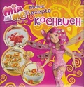 Mia and me: Meine Rezepte - Kochbuch