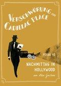 Verschwörung am Cadillac Place 10: Nachmittag in Hollywood (eBook, ePUB)