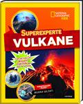 Superexperte: Vulkane - National Geographic Kids