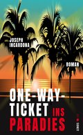 One-Way-Ticket ins Paradies (eBook, ePUB)